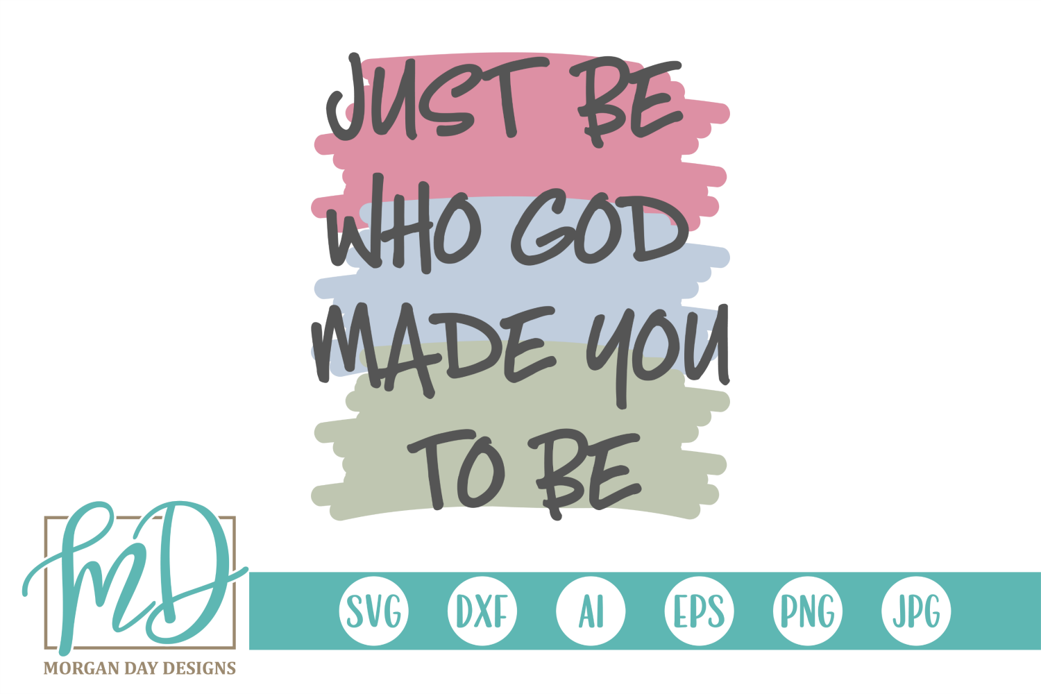 Christian - Just Be Who God Made You To Be SVG example image 2