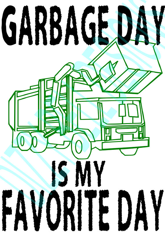 Garbage Day Cut file for Tshirt, Decal, Garbage Day is my favorite day Digital Instant Download. SVG DXF Cut Files, toddler infant clothing example image 2