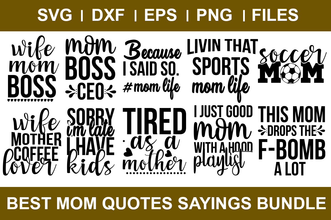 Best Mom Quotes Sayings Bundle example image 1