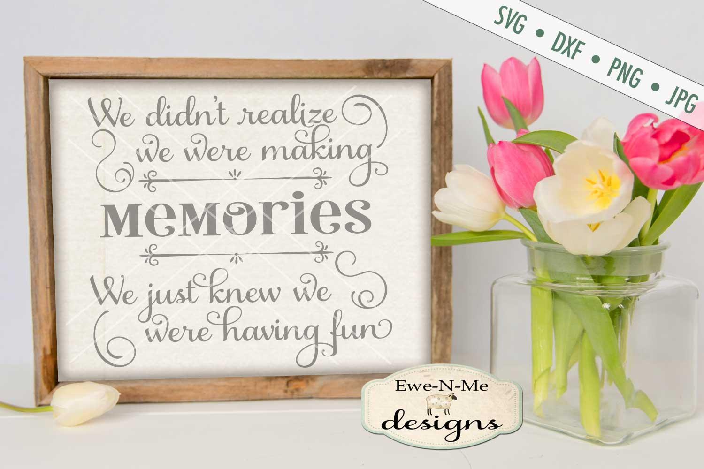 Making Memories Having Fun - SVG DXF Files example image 1