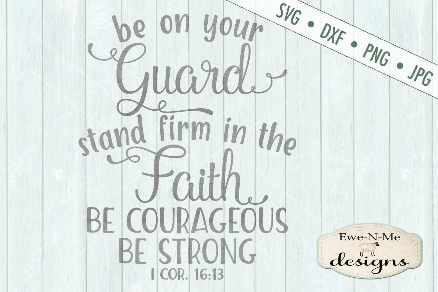 Be On Your Guard Have Faith Strong SVG DXF Cut File example image 2
