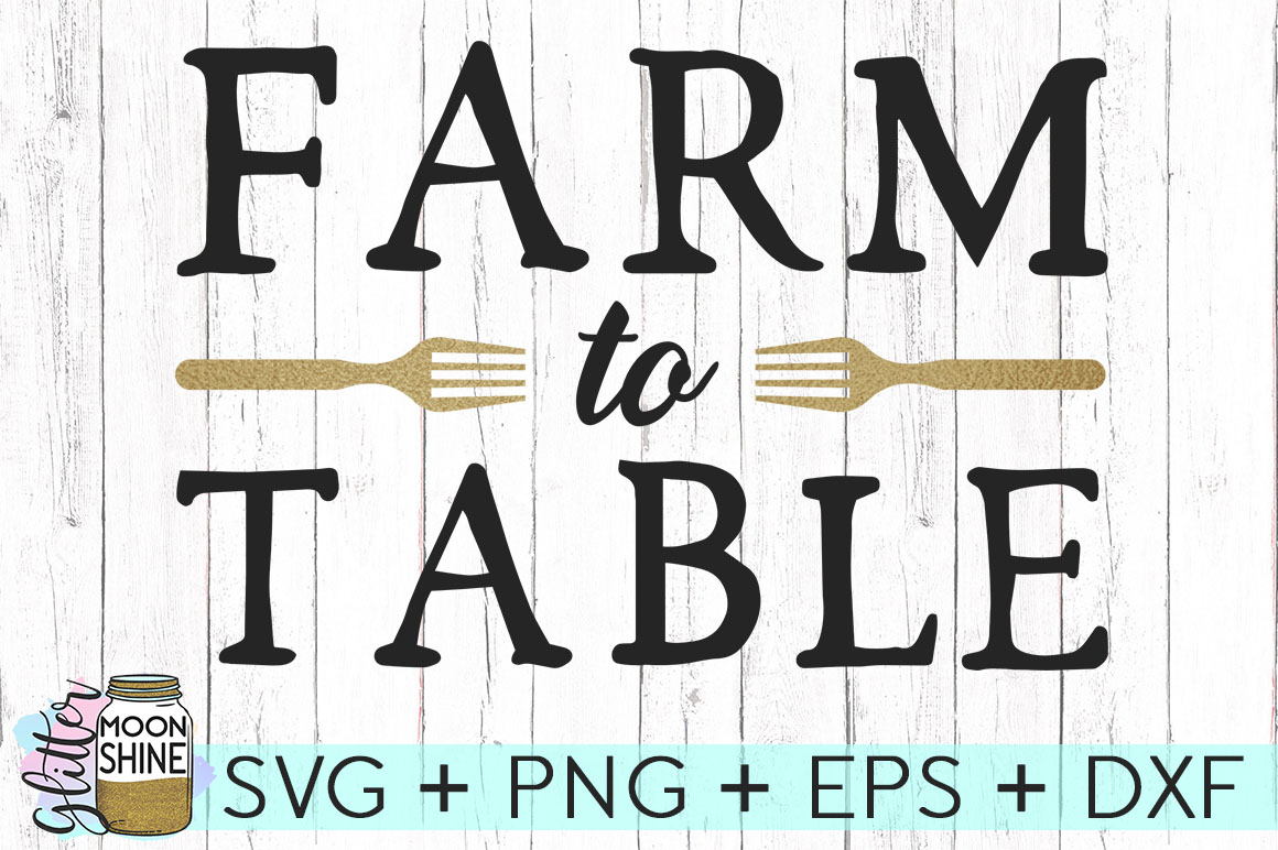 Farm To Table SVG DXF PNG EPS Cutting Files example image 1