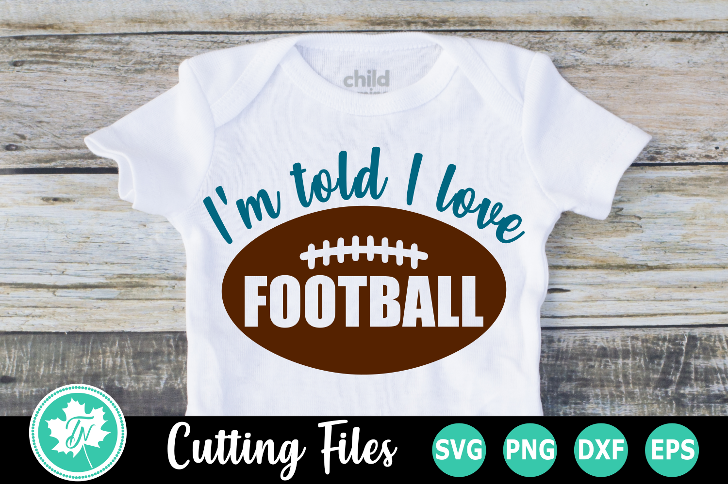 I'm Told I Love Football - A Sports SVG Cut File example image 1