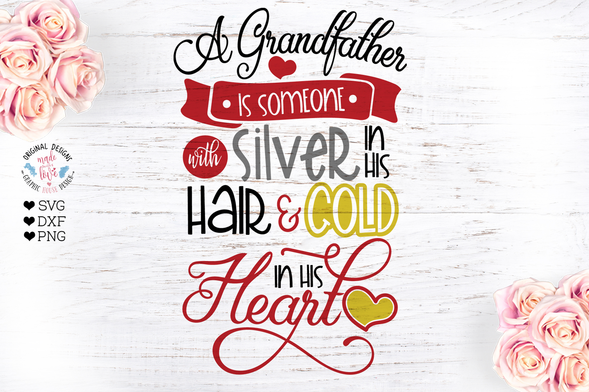 A Grandfather is someone with gold in his heart example image 1