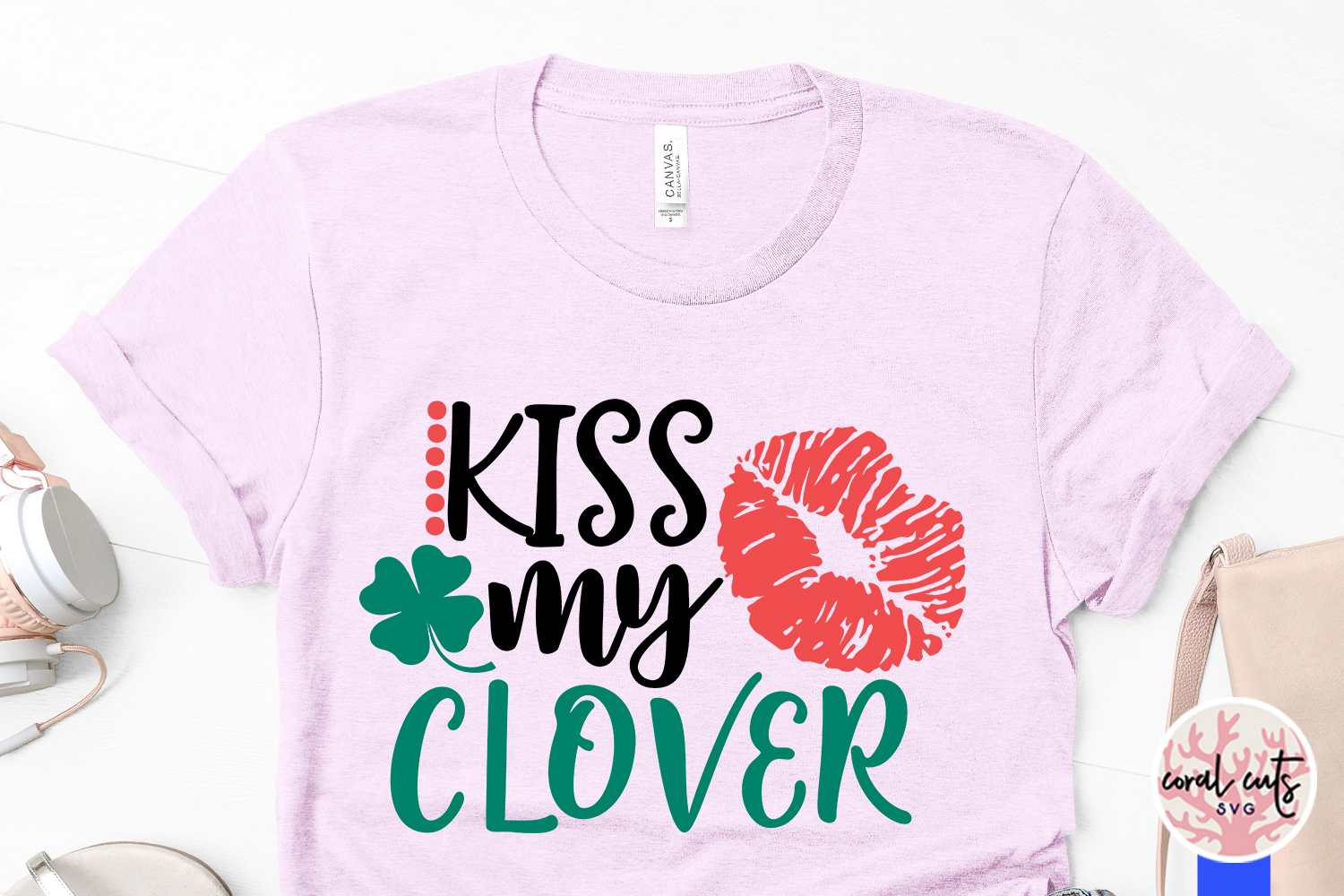 Kiss my clover - St. Patrick's Day SVG EPS DXF PNG example image 3
