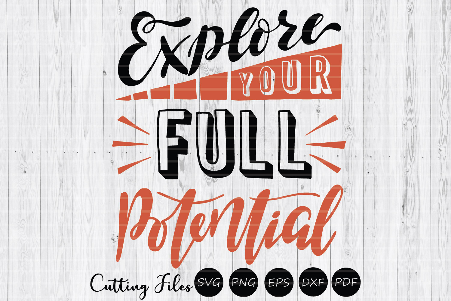 Explore your full potential| SVG cut file | Motivation | example image 1