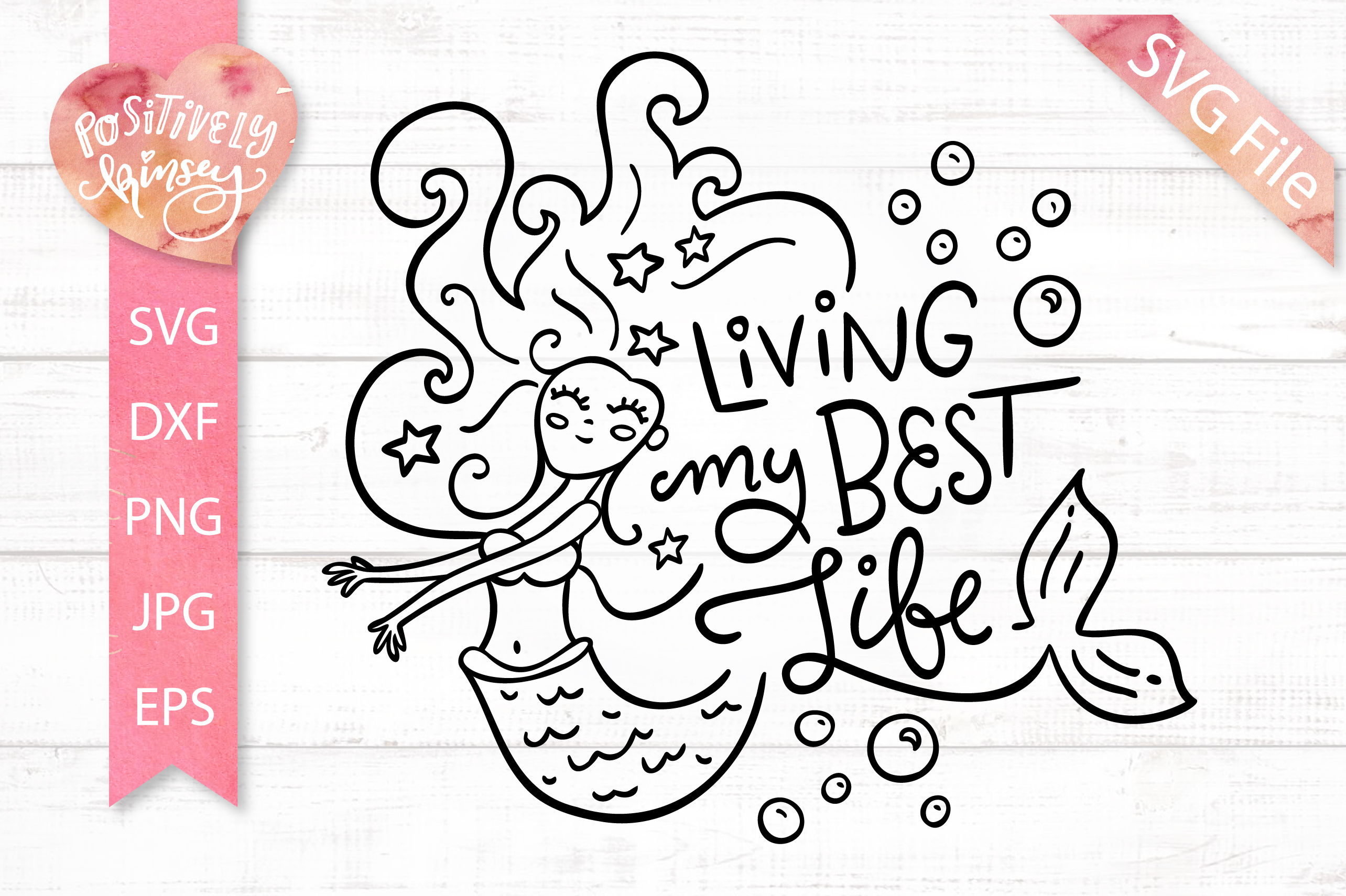 Cute Mermaid SVG, Living My Best Life, SVG for Girls & Women example image 1