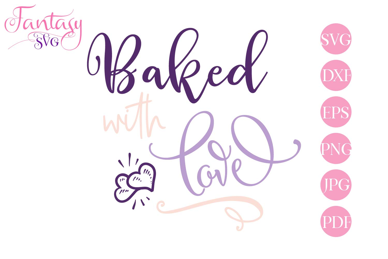Baked With Love- svg cut file example image 1