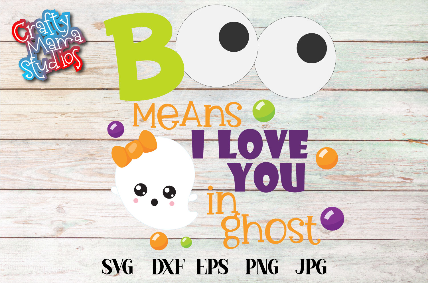 Boo Means I Love You In Ghost SVG Sublimation, Halloween SVG example image 2