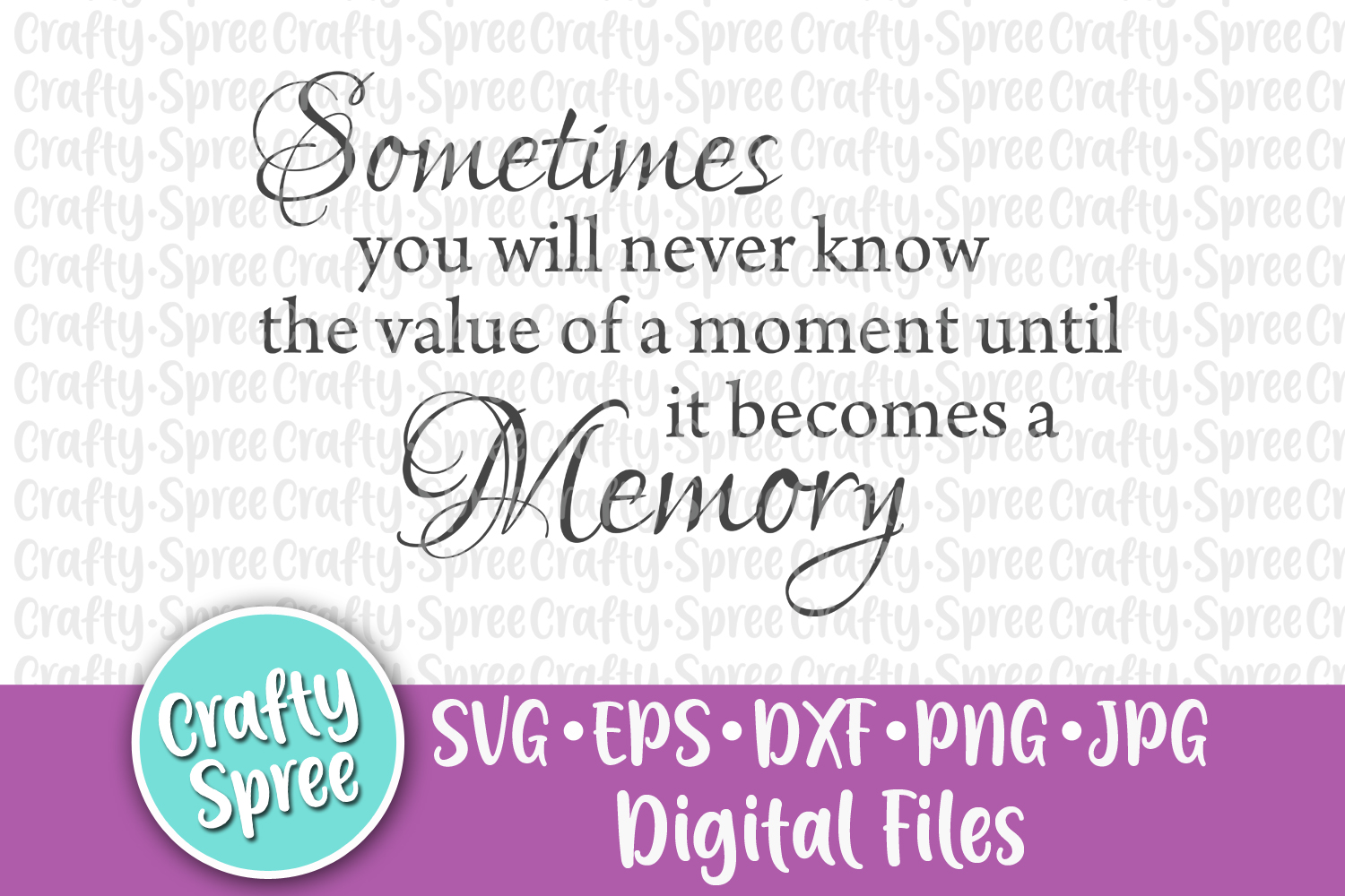 Sometimes You Will Never Know SVG PNG DXF Cut File Instant D example image 2