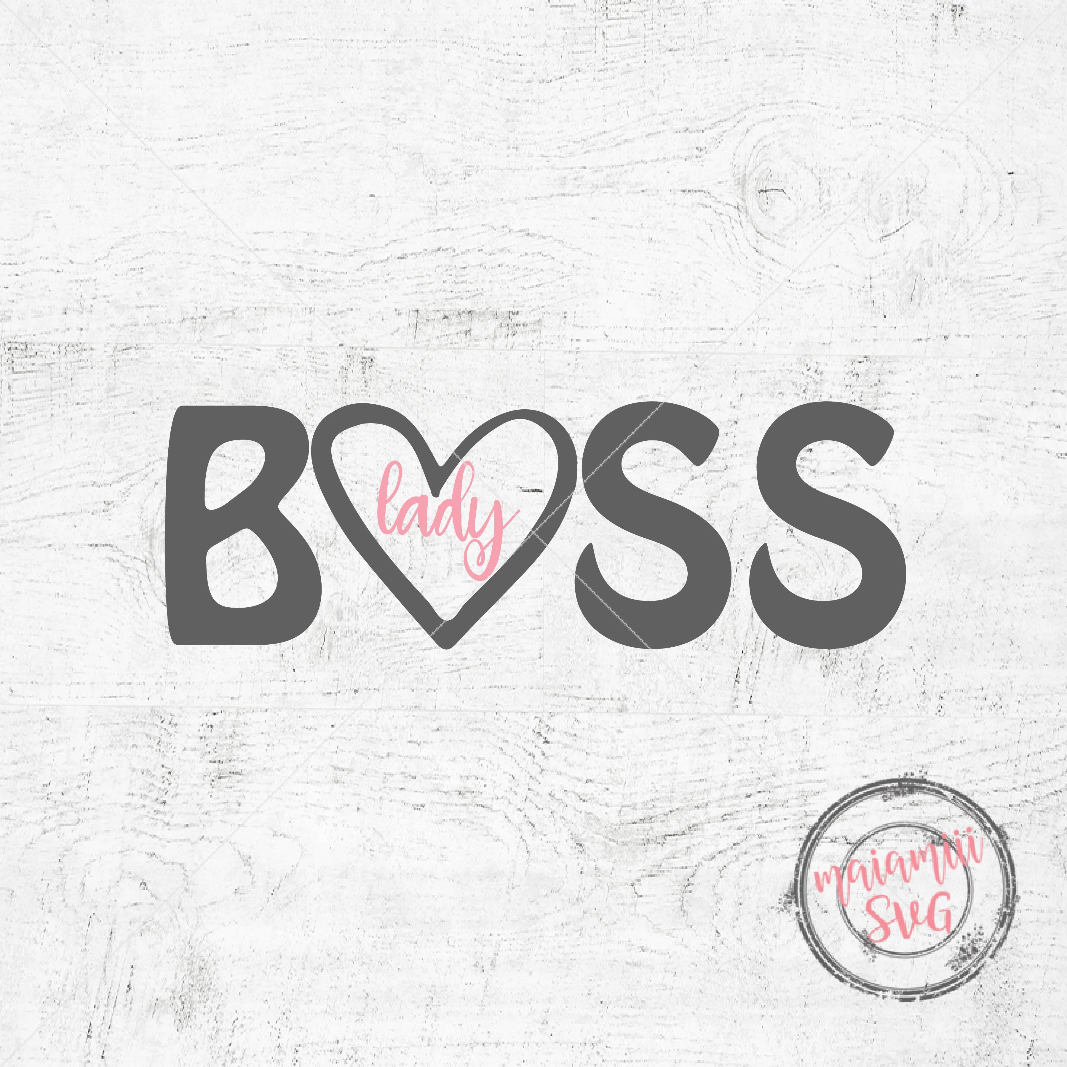Boss Lady Svg Boss Lady Cut File Boss Svg Women Svg File Boss Lady Cutting File Lady Svg