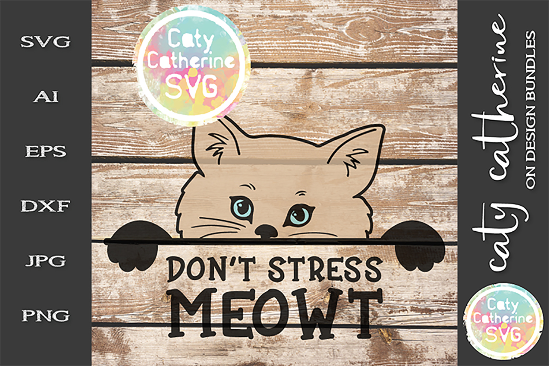 Don't Stress MEOWT Cat SVG Cut File example image 1