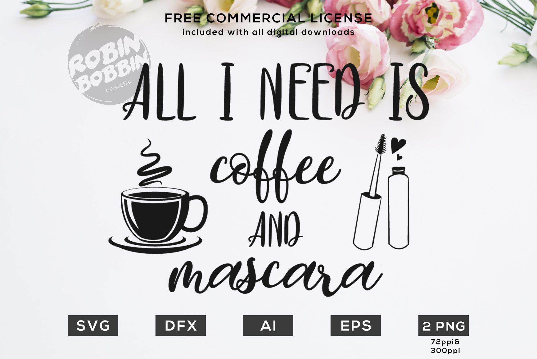 All I Need Is Coffee and Mascara - Mother SVG Design example image 1