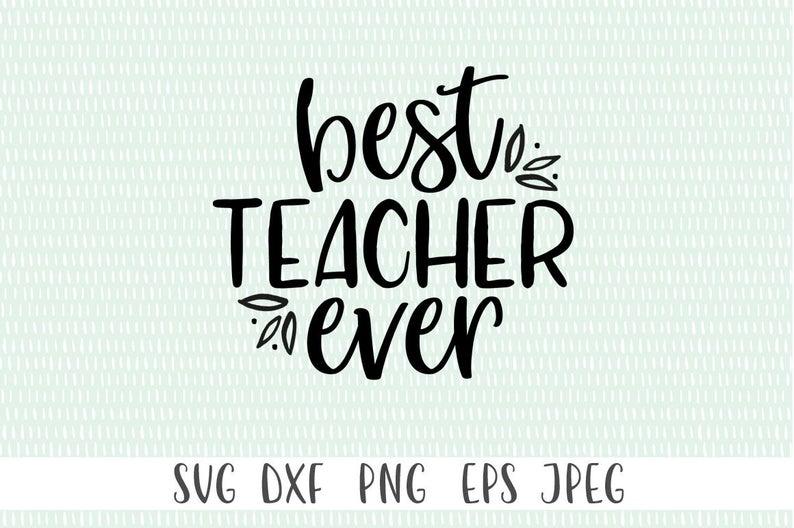 Teacher SVG - Best Teacher Ever SVG example image 1