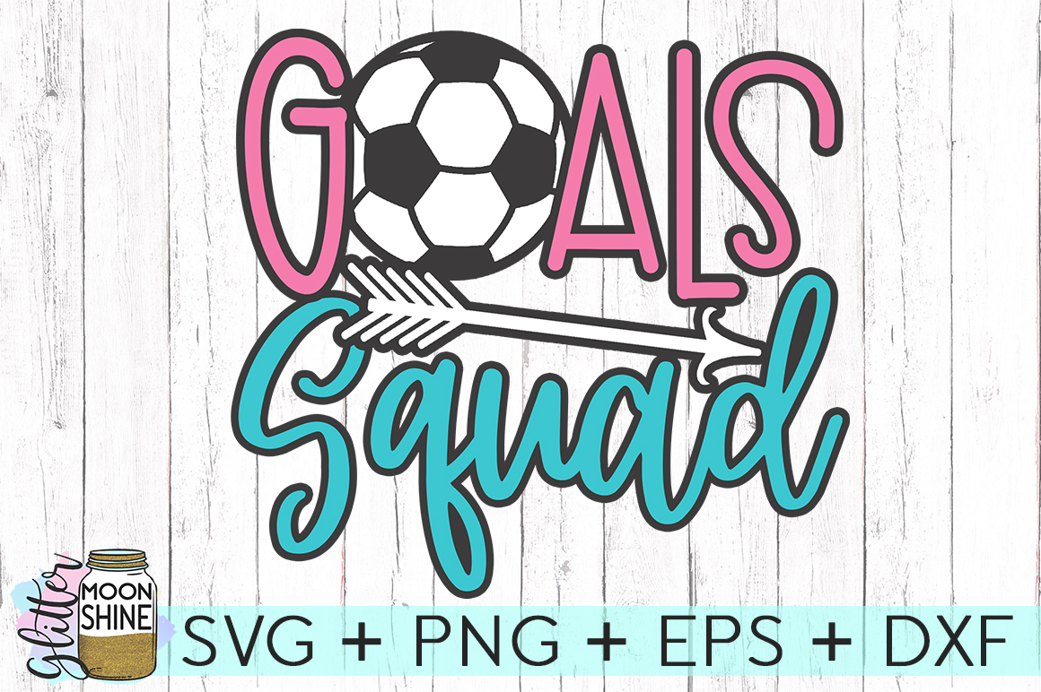 Goals Squad Soccer SVG DXF PNG EPS Cutting Files example image 1