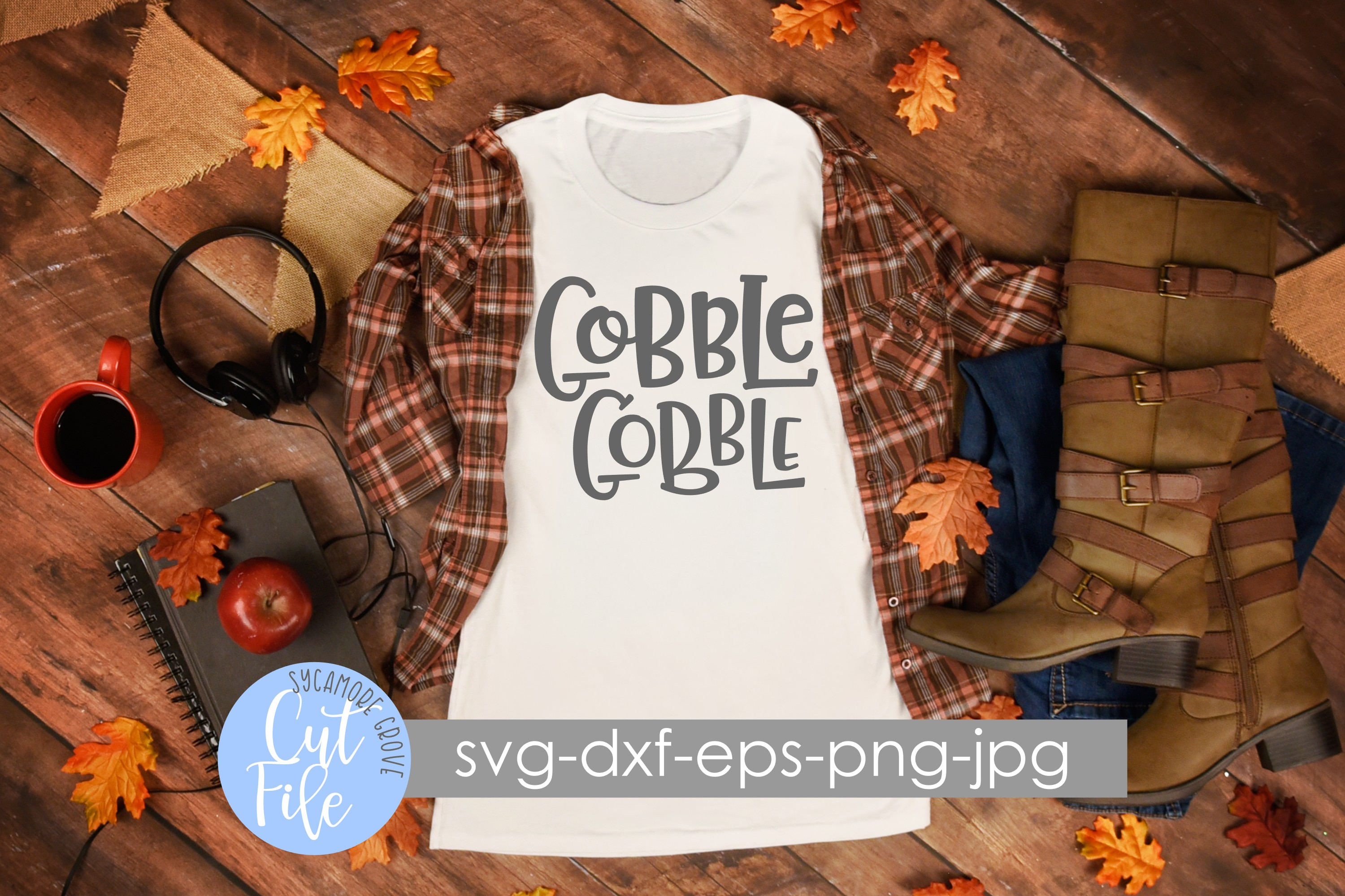 Gobble Gobble | Thanksgiving | Fall | SVG Cut File example image 2