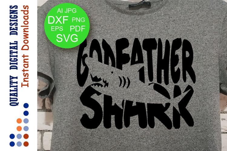 Godfather shark Svg files Family shirts svg example image 1