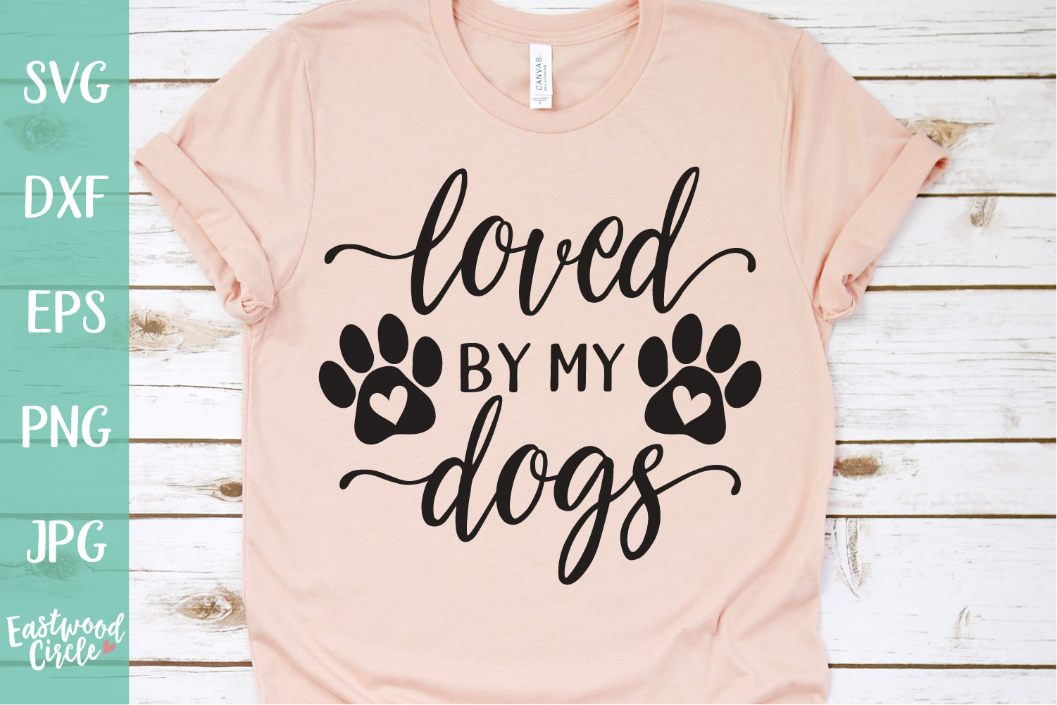 Loved by My Dogs - Dog SVG File for Crafters example image 1