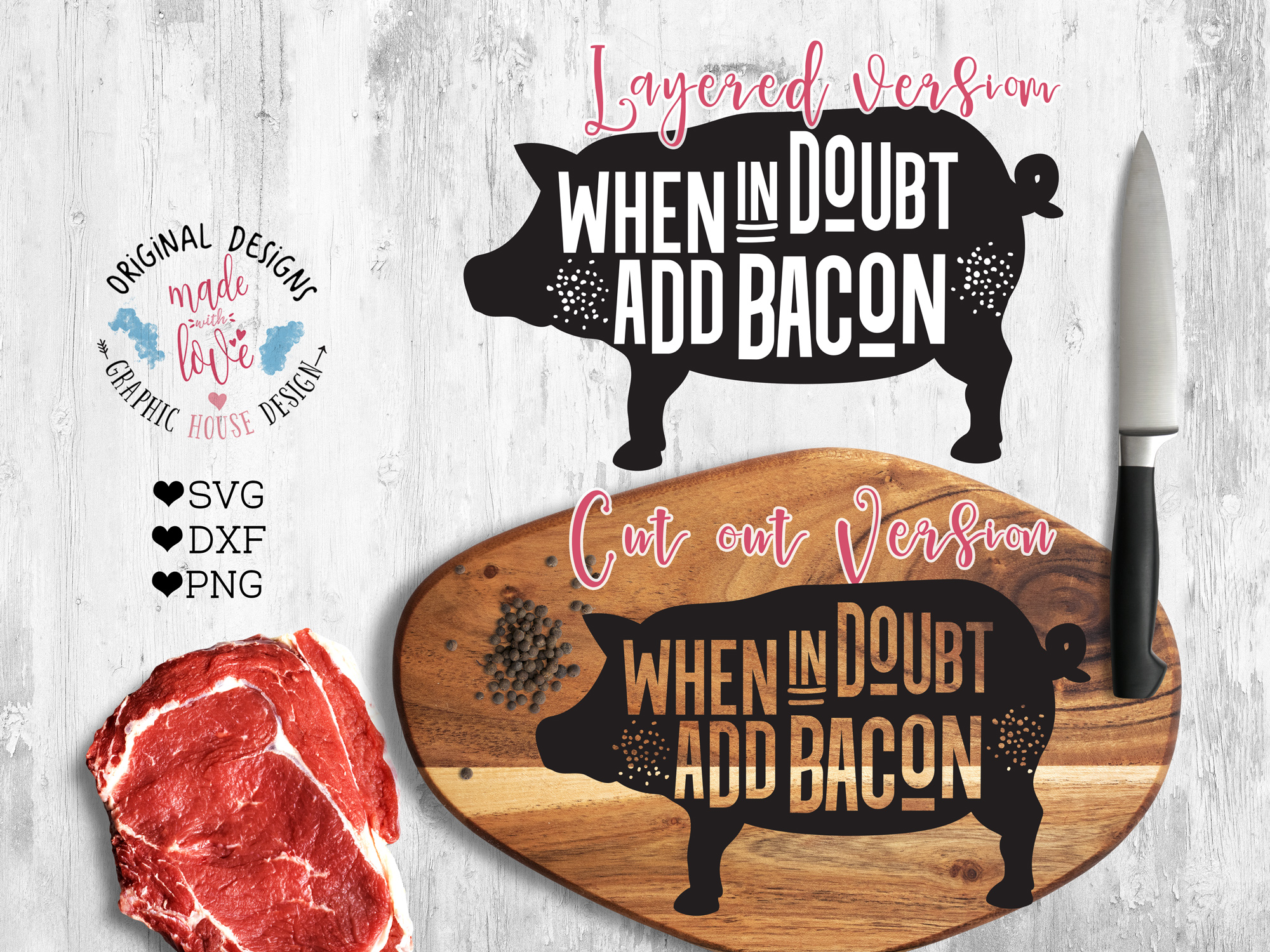 When in Doubt add Bacon Cutting File (SVG, DXF, PNG) example image 1