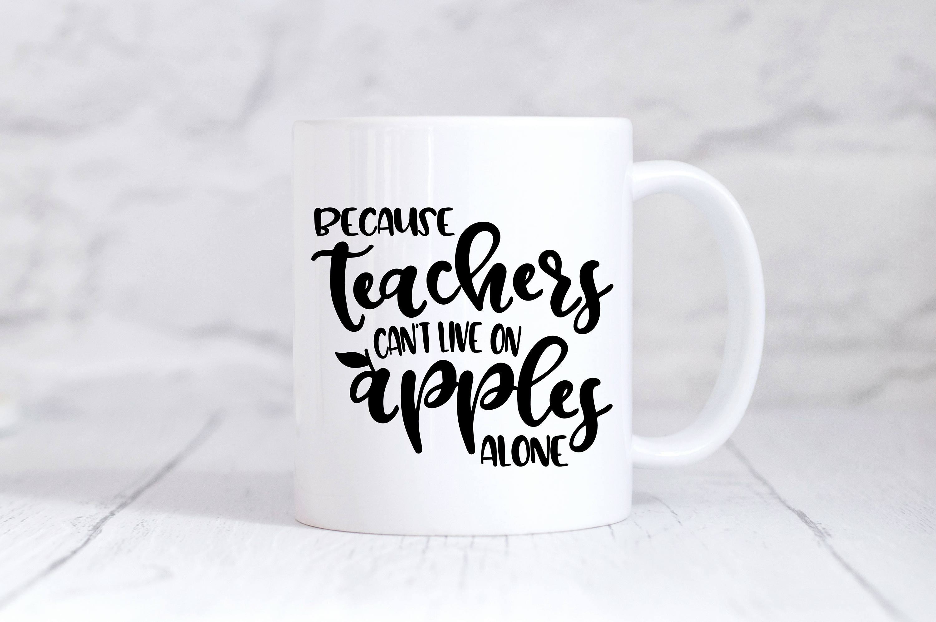 Teacher's Gift SVG - Because Teachers Can't Live On Apples example image 3
