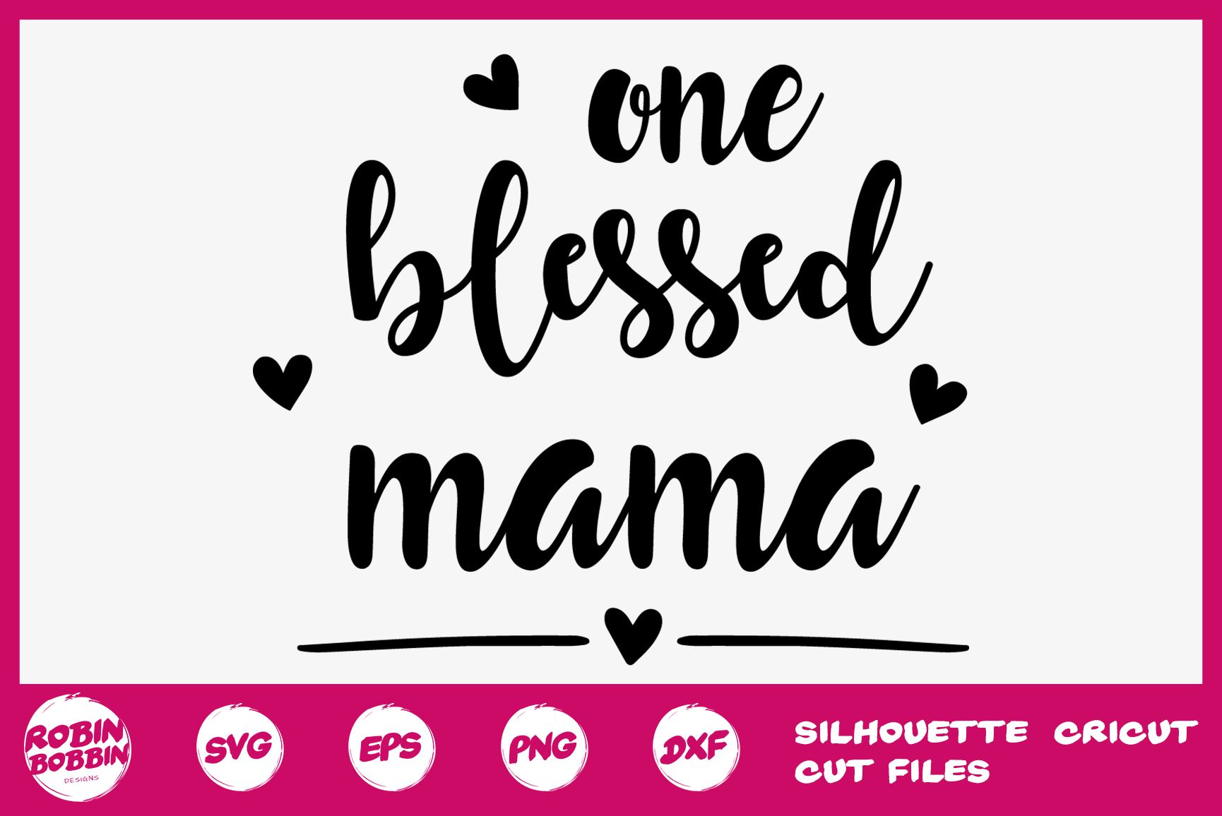One Blessed Mama svg - Mother SVG DXF PNG EPS Crafts example image 1