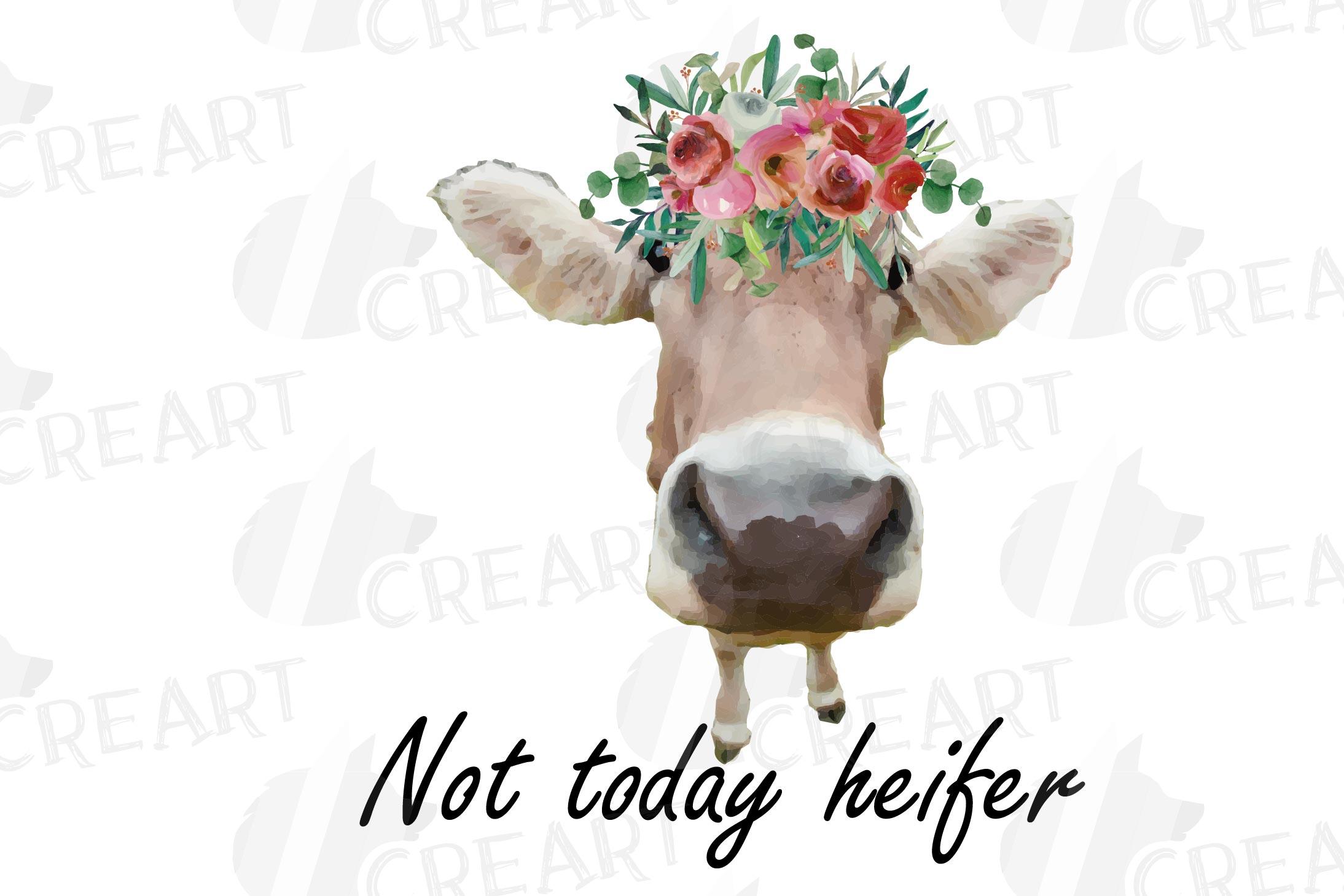 Not today Heifer printable shirt, mug, card floral cow png example image 6