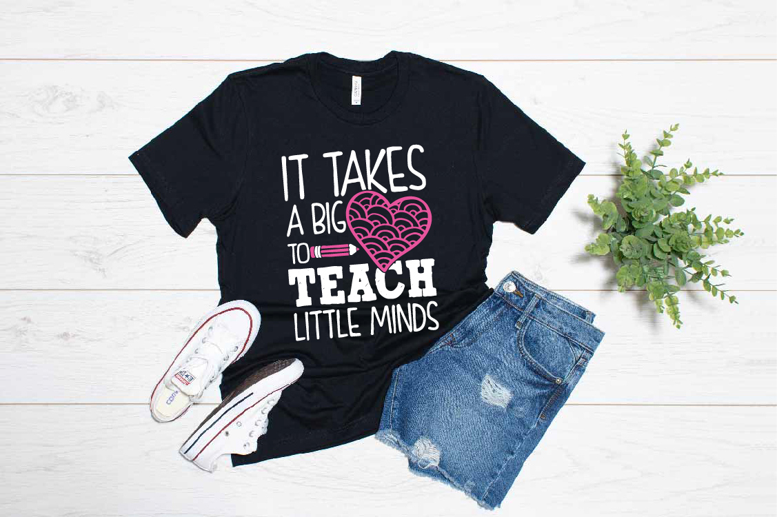 It Takes A Big Heart To Teach Little Minds Teacher Quote example image 1
