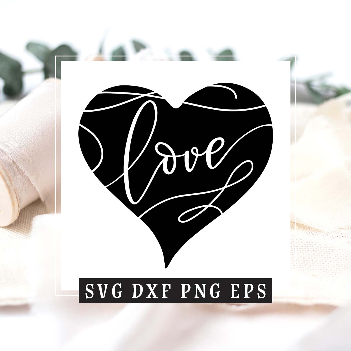 Love & Heart SVG DXF PNG EPS example image 2