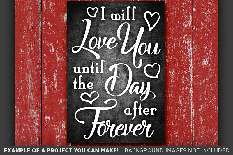 I Will Love You Forever SVG - Valentines Decor SVG - 1507 example image 2