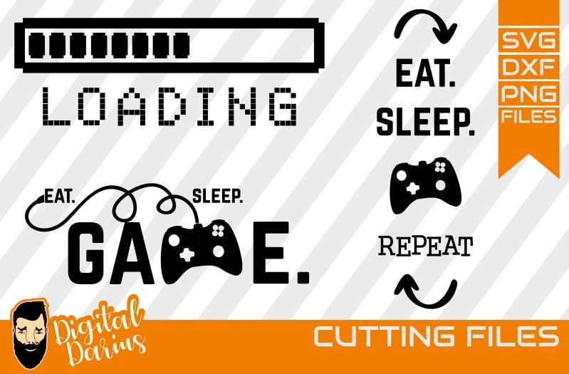 3x Eat sleep game svg, Gamepan svg, Loading svg, Player svg example image 1