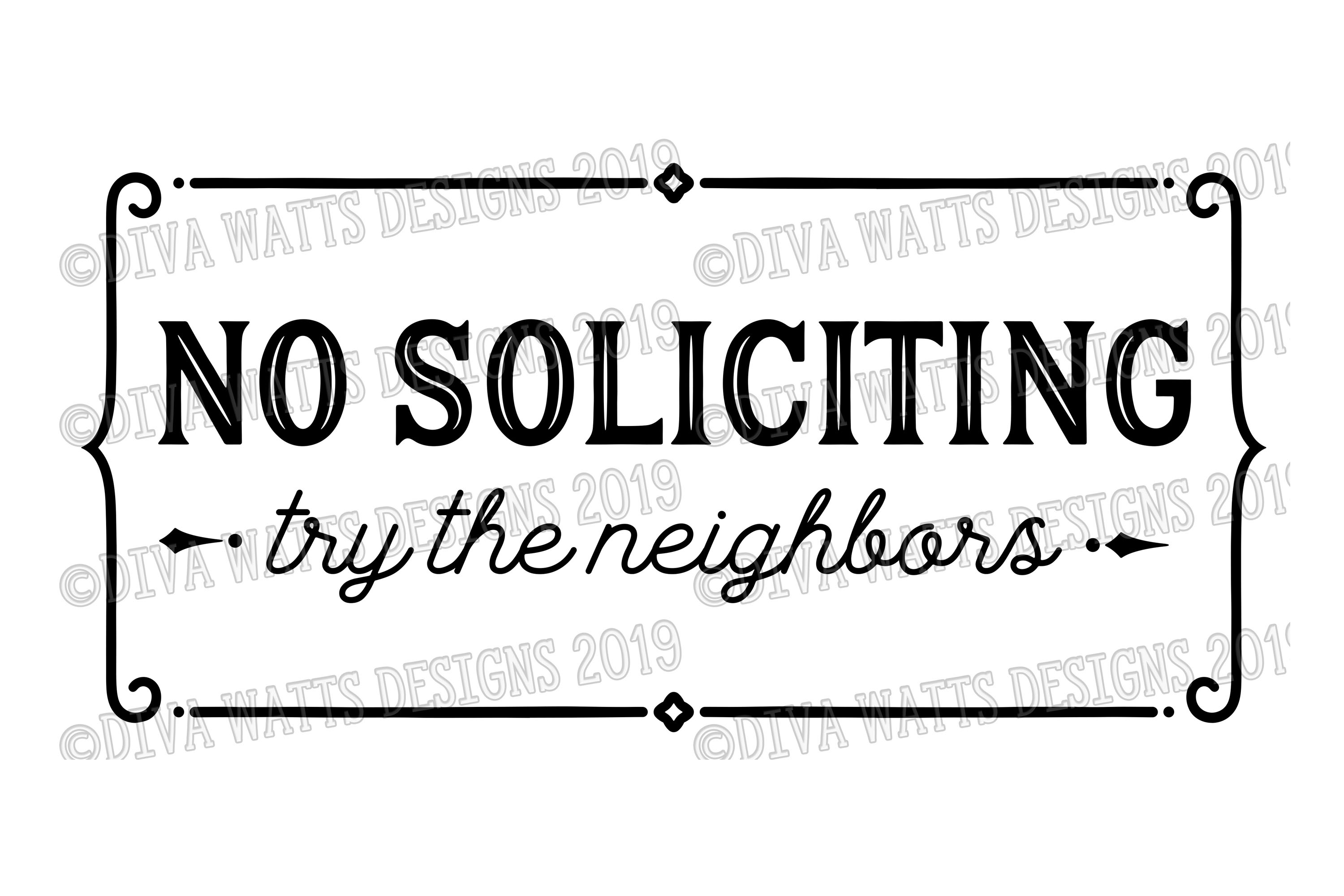 No Soliciting Try The Neighbors Cutting File Farmhouse Style example image 2