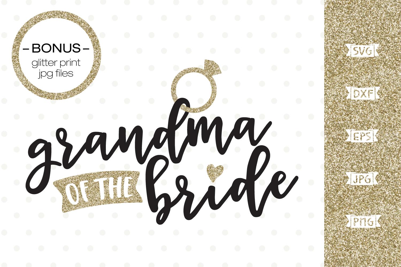Grandma of the Bride SVG file example image 1