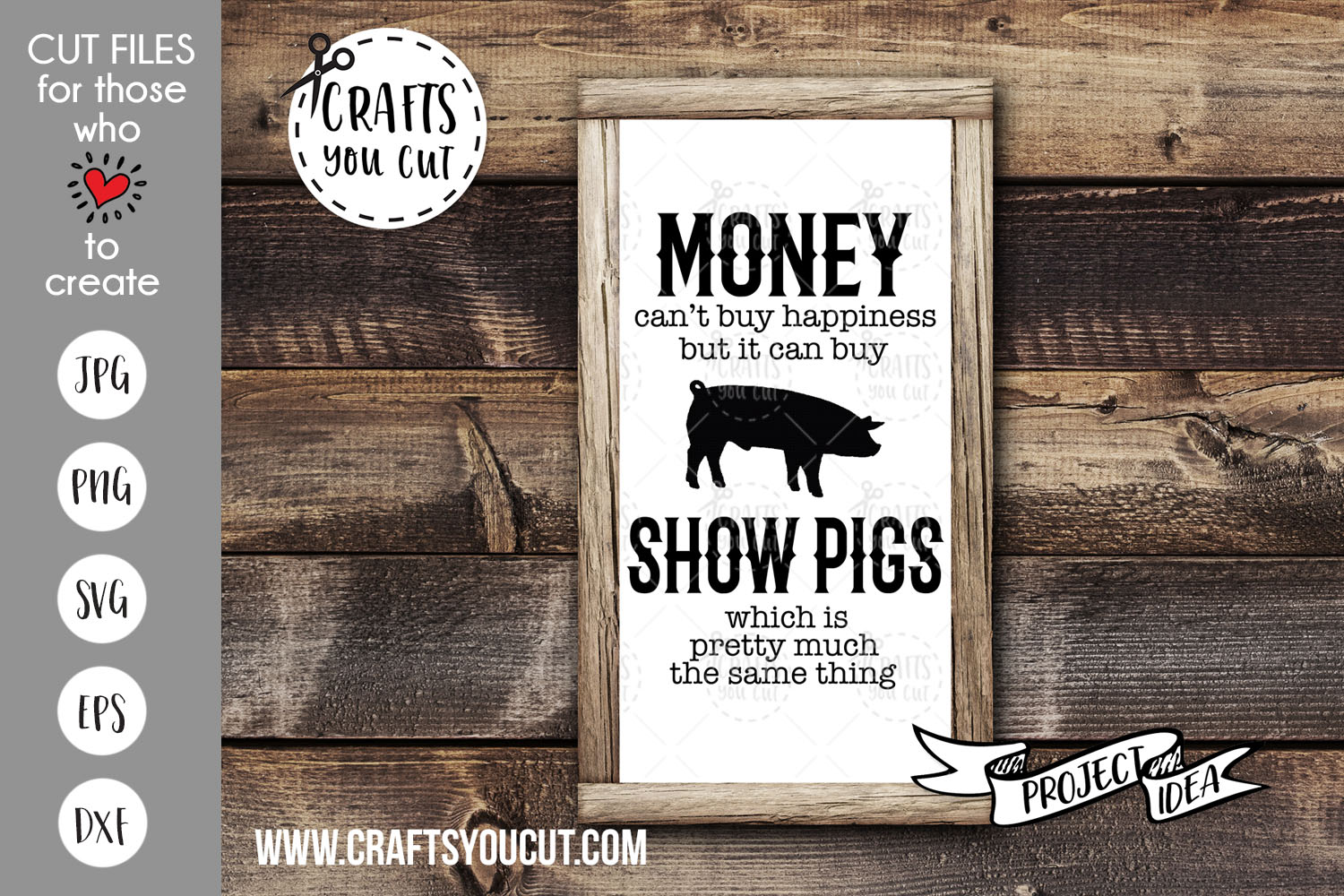 Download Money Can't Buy Happiness But It Can Buy Show Pigs - SVG Cut