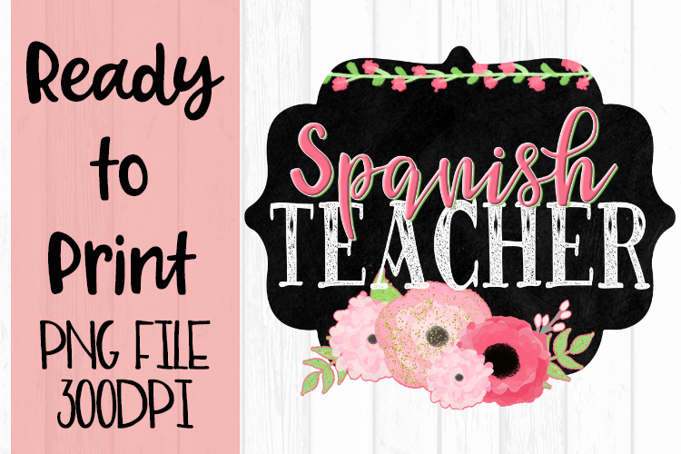 Spanish Teacher Chalkboard and Flowers Ready to Print example image 1