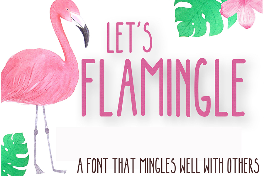 LET'S FLAMINGLE FONT example image 1