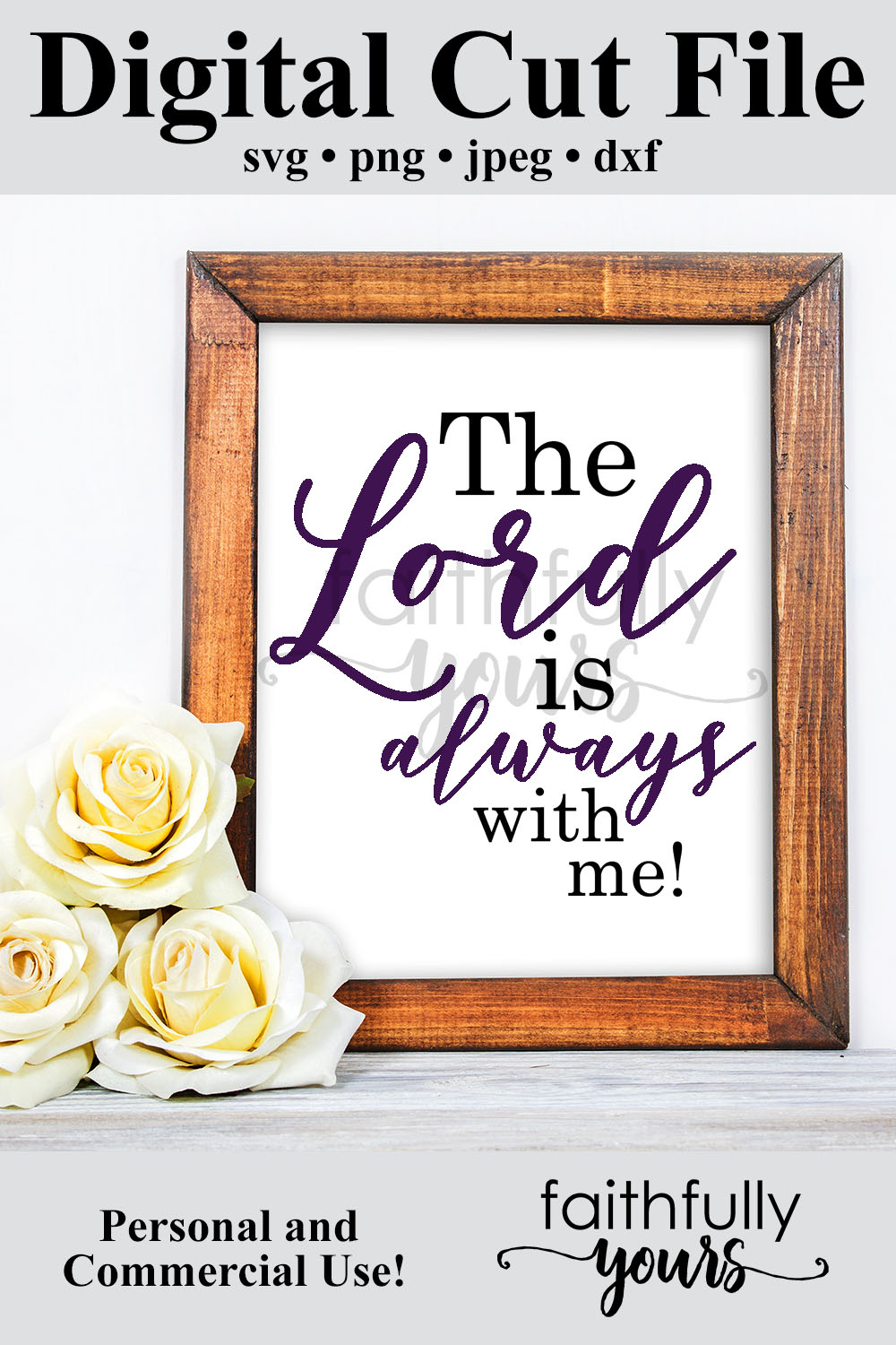 The lord is always with me svg digital cut file example image 5