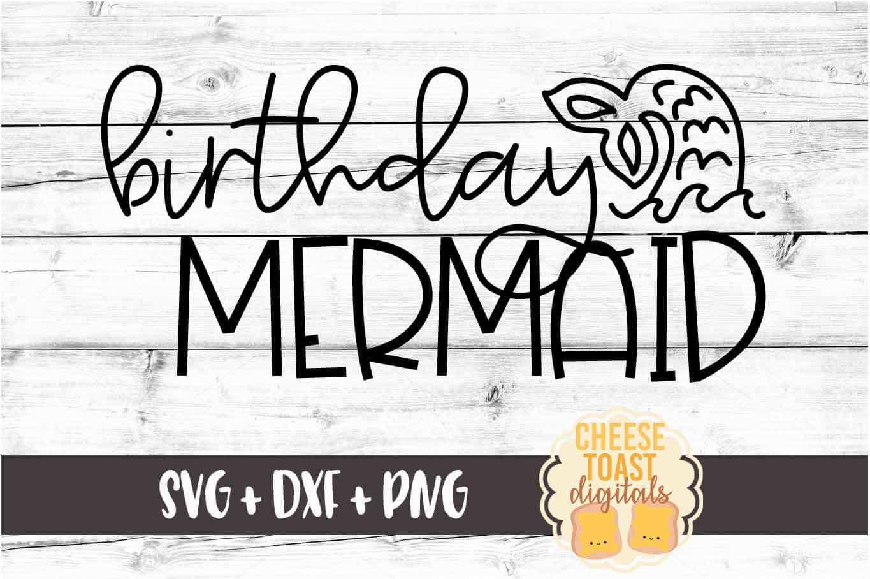 Birthday Mermaid - Mermaid SVG PNG DXF Cut Files example image 2