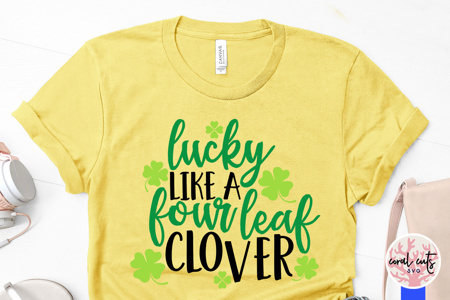 Lucky like a four leaf clover - St. Patrick's Day SVG EPS example image 3