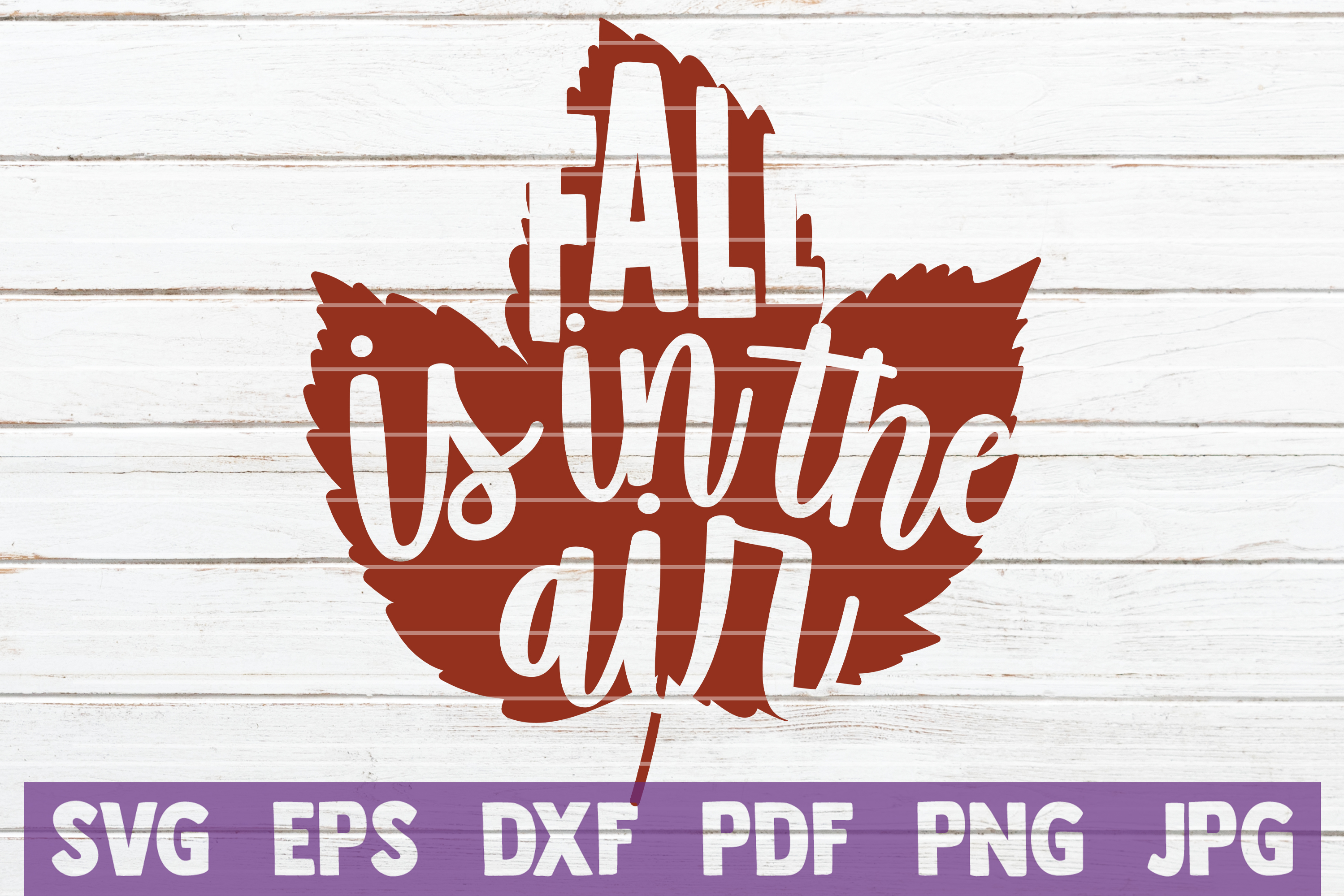 Fall Is In The Air SVG Cut File example image 1