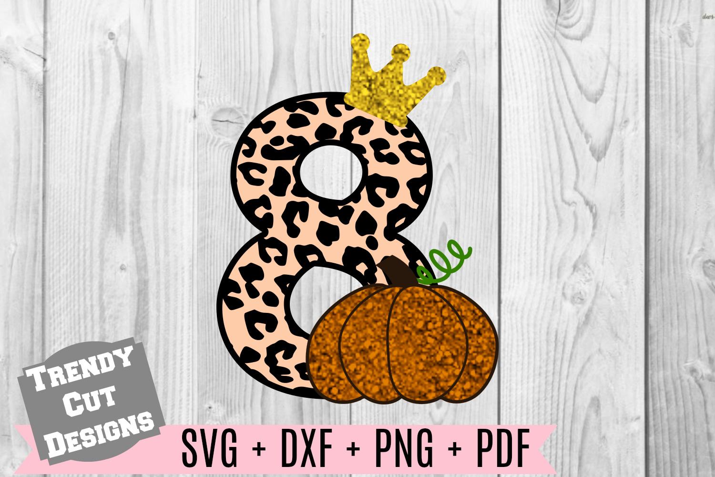 Pumpkin 8th Birthday, Cheetah Print, Crown SVG DXF PDF PNG example image 1