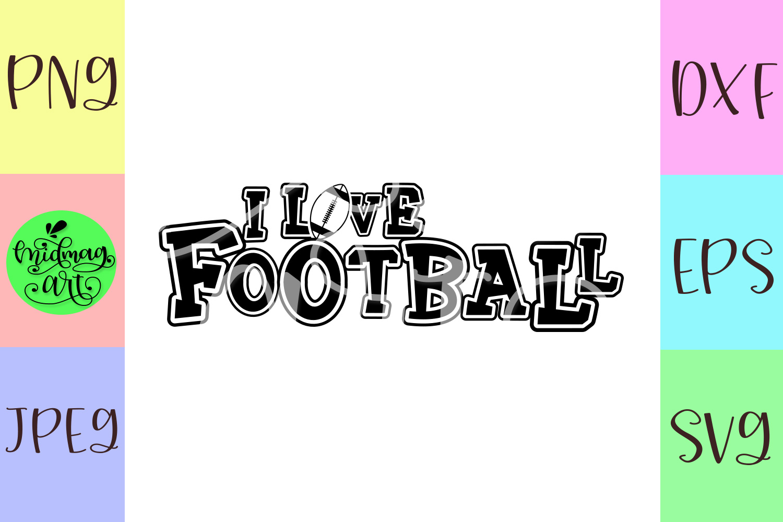 I love football svg, football svg example image 2