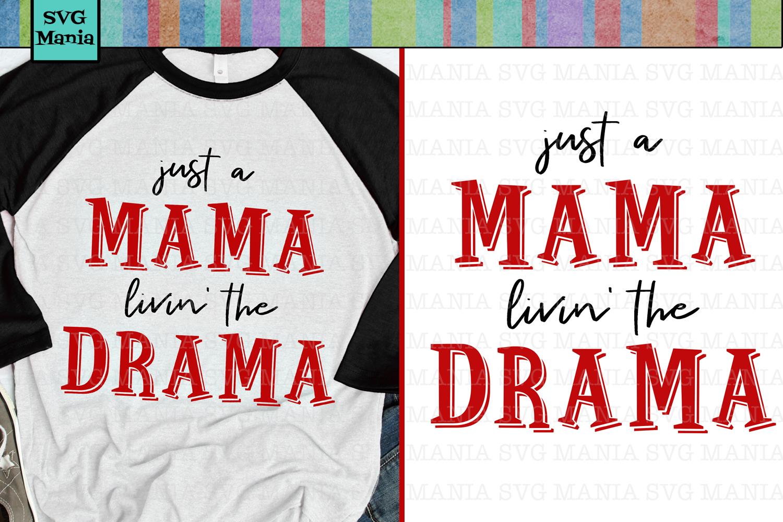 Funny Mama Shirt SVG, Funny Mom Saying SVG File, Mom SVG example image 1