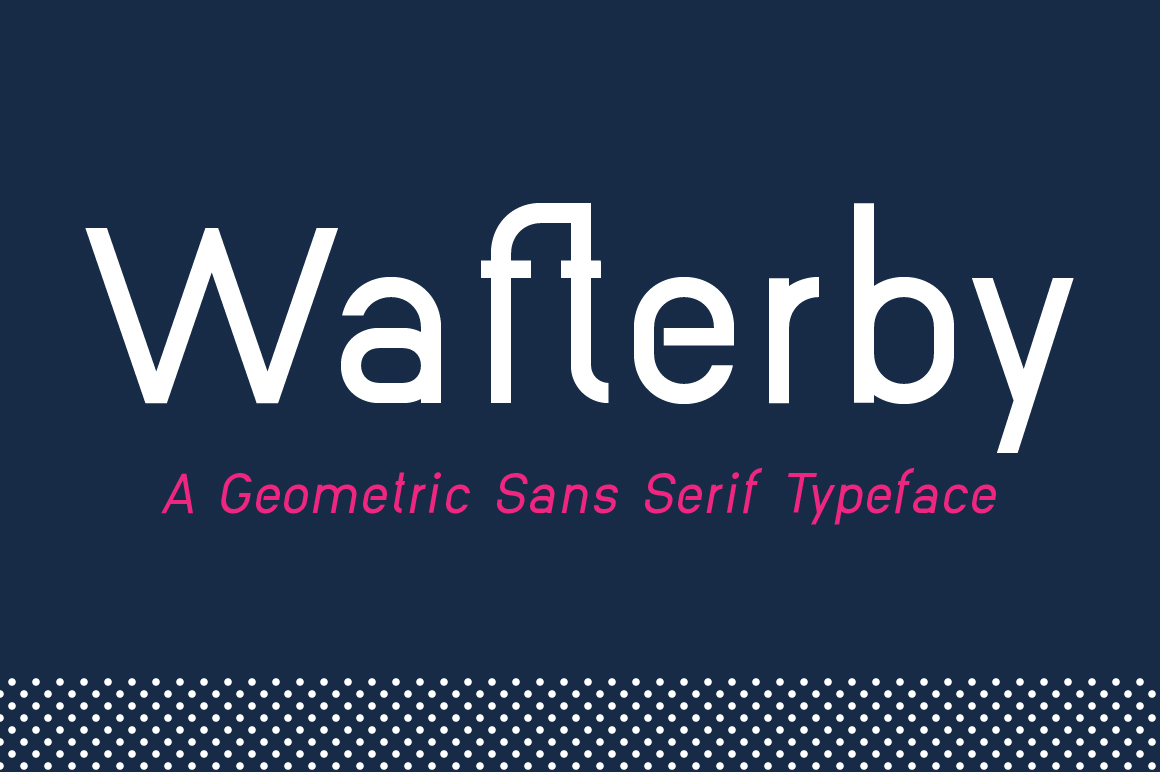 Wafterby Geometric Sans Serif Typeface example image 1