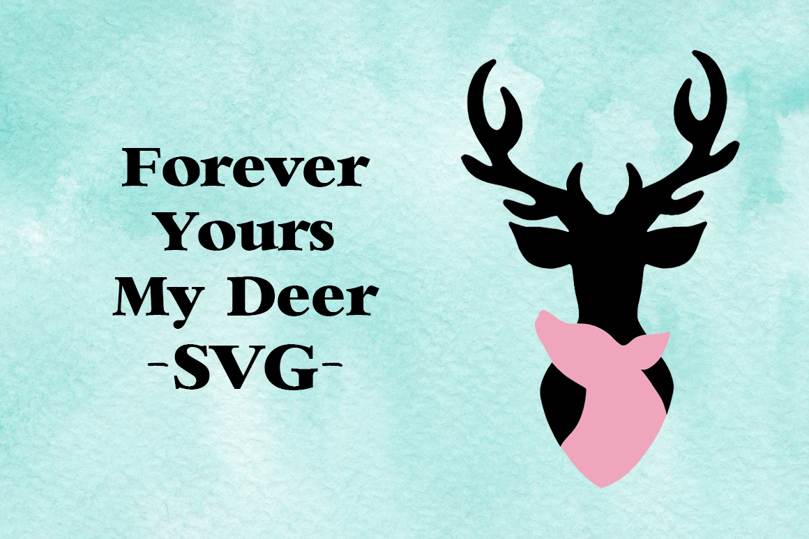 Forever Yours My Deer SVG example image 1