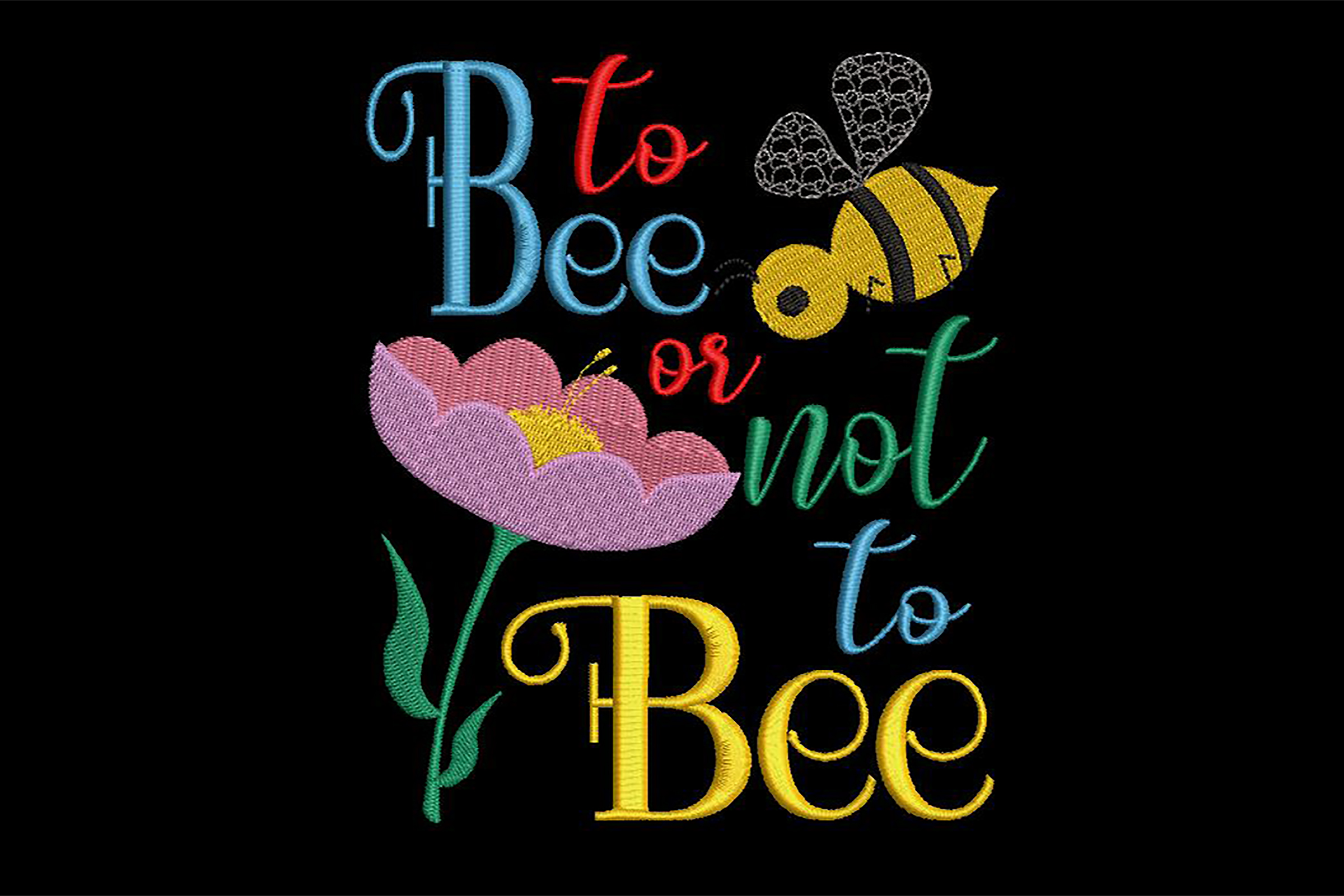 To bee or not to bee, embroidery design example image 1