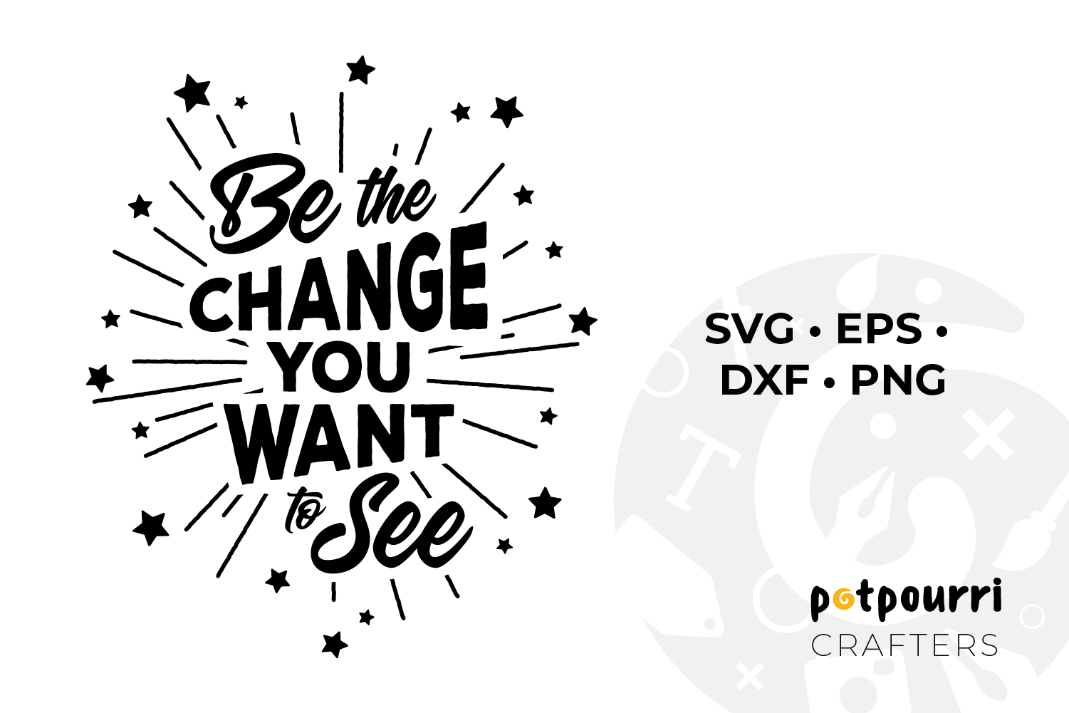 Be the Change You Want to See SVG example image 1