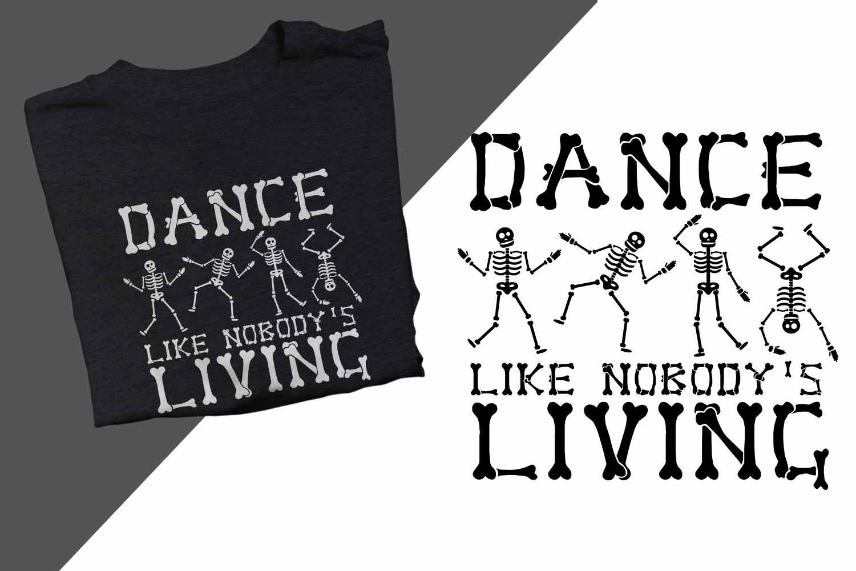 Dance like nobody's living Halloween Printable example image 1