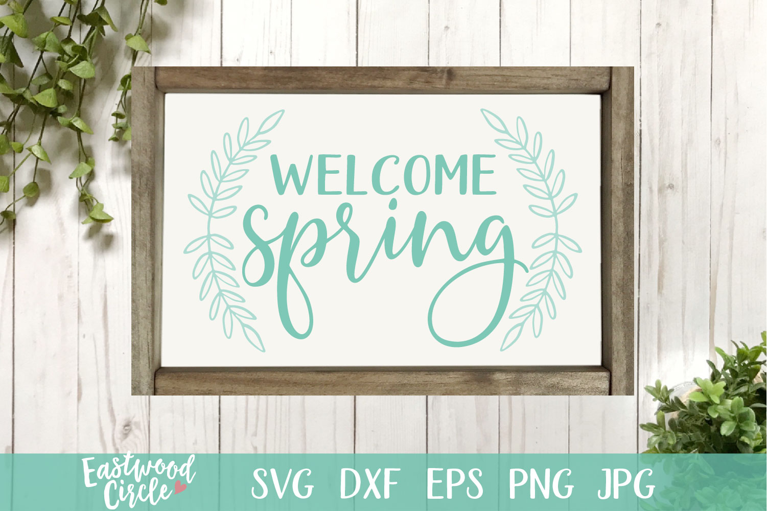 Welcome Spring - A Spring SVG Cut File example image 1