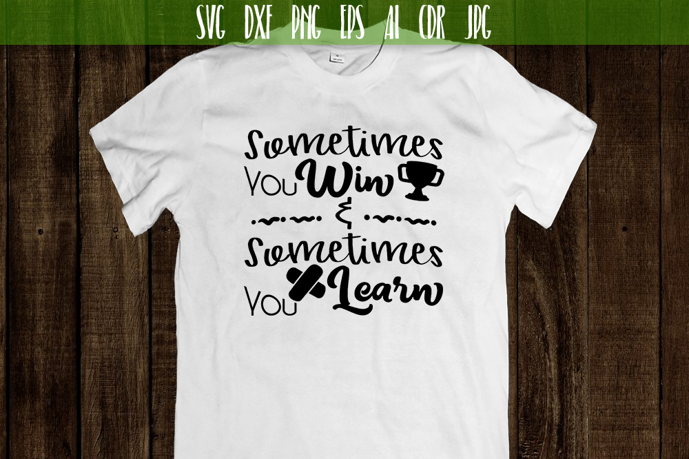 Sometimes you win Vector typography example image 2