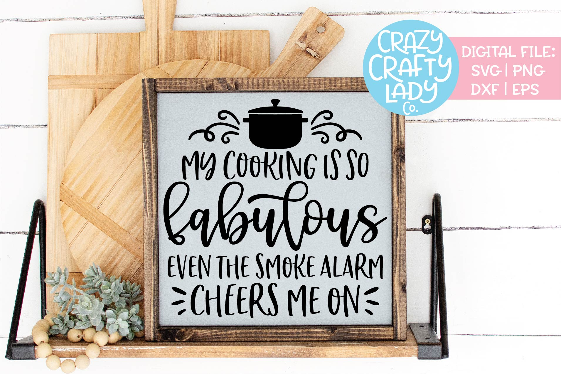 My Cooking Is So Fabulous SVG DXF EPS PNG Cut File example image 1